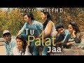 Tu Palat Jaa New Latest Hindi Sad Song 2016 Varun Dhone Ft R