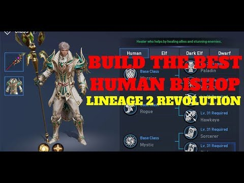 Lineage 2: Revolution - How to Build the Best Human Bishop Skill Guide