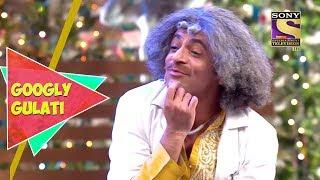 Heartbroken Dr. Gulati   Googly Gulati   The Kapil Sharma Show