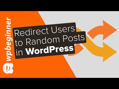How to Redirect Users to a Random Post in WordPress