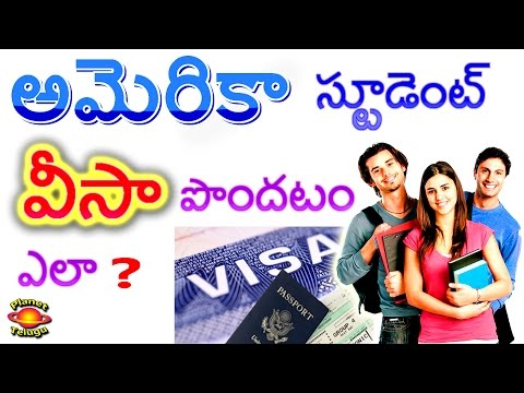 How to get a U.S Student Visa from India in Telugu by Planet Telugu