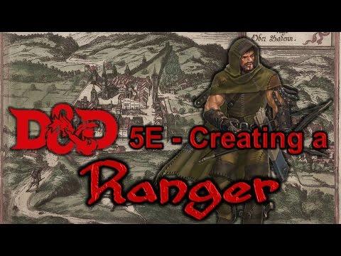 D&D 5E - Creating a Ranger