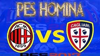 PES 2017 | AC MILAN VS CAGLIARI | MASTER LEAGUE