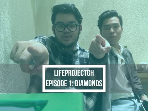 LIFEPROJECT GH Episode #1: Diamonds