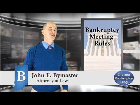 Rules for Bankruptcy Meeting