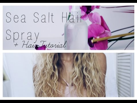 Sea Salt Hair Spray DIY + Beach Hair Tutorial