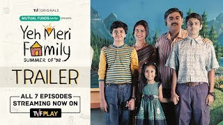 TVF Yeh Meri Family   Official Trailer   Watch all 7 episodes on TVFPlay