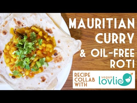MAURITIAN CURRY & Oil-Free Roti | Collab With Veganlovlie