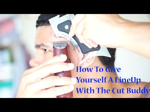 How To Give Yourself A Lineup With The Cut Buddy