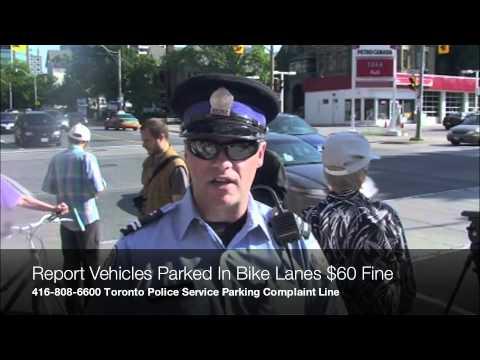 Toronto Bike Lanes Parking Restriction $60 Fine Report Violators to Toronto Police 416 808 6600