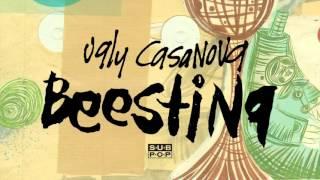 Download Ugly Casanova - Beesting Video