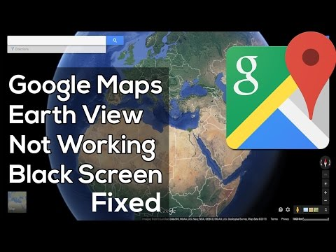 How To Fix Google Maps Earth View 3D not Working (Black Screen)