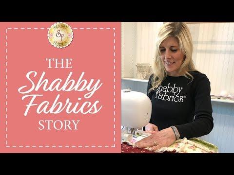 The Shabby Fabrics Story