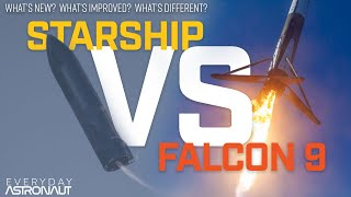 Complete Guide To Starship: Falcon 9 VS Starship. What