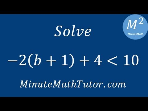 Solve -2(b+1)+4‹10