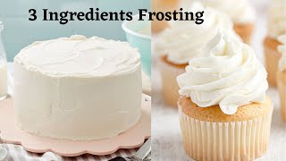 3 Ingredients Vanilla Frosting | Condensed Milk Frosting | Frosting for Cakes And Cupcakes