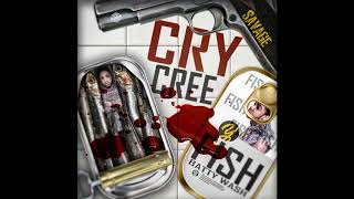 Savage - Cry Cree (Official Audio)