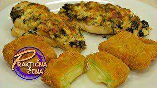 Praktična žena - Ruža Rupić: 1. Piletina sa sirom i spanaćem, 2. Pohovane tikvice sa sirom