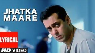 Jhatka Maare Lyrical Video Song | Kyon Ki ...It'S Fate | Salman Khan, Jackie Shroff, Kareena Kapoor