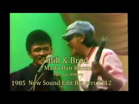 Download Bill & Brod - Madu Dan Racun (ORI) MP3 Gratis