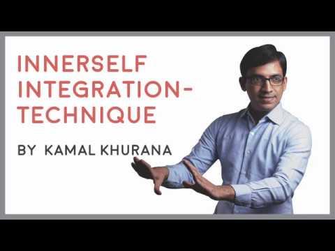 Innerself Integration - ISI Technique | Mentor - Kamal Khurana