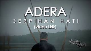 Adera - Serpihan Hati (Video Lirik)