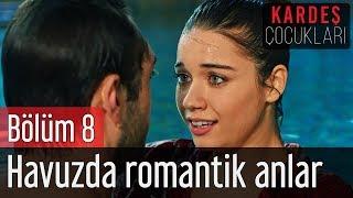 Download Kardeş Çocukları 8. Bölüm - Havuzda Romantik Anlar Video