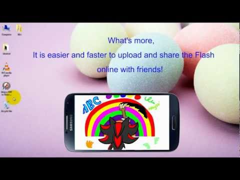 Flash on Galaxy S4 - How to Convert Flash into HD Video for Samsung Galaxy S4