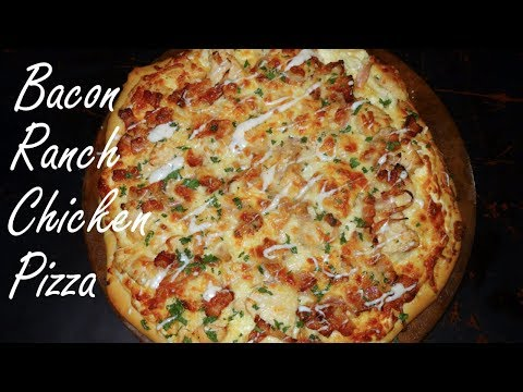How to make Bacon, Ranch, Chicken Pizza at Home