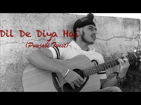 Dil De Diya Hai (Punjabi Twist/ Version 2.0) | Masti | Acoustic Singh