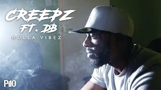 P110 - Creepz Ft. DB - Mulla Vibez [Music Video]