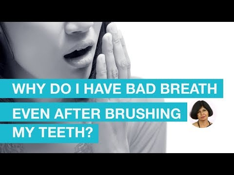 Why do I have bad breath even after brushing my teeth?