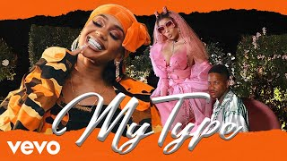 Saweetie - My Type (feat. Nicki Minaj & YG) [MASHUP]