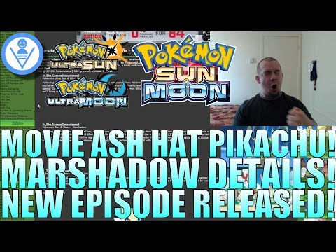 Pokemon NEWS!! MOVIE ASH HAT PIKACHU, MARSHADOW DISTRIBUTION DETAILS, NEW SUN & MOON EPISODE!