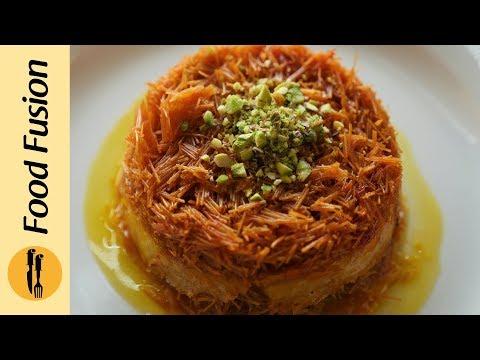 Vermicelli kunafa Recipe by Food Fusion