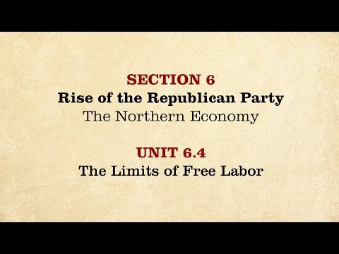 MOOC | The Limits of Free Labor | The Civil War and Reconstruction, 1850-1861 | 1.6.4