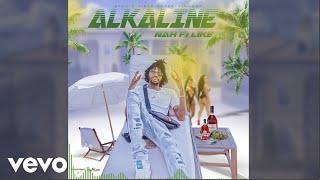 Alkaline - Nah Fi Like (Official Audio)