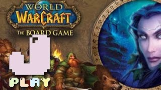 jPlay plays World of Warcraft: The Boardgame - Part 1