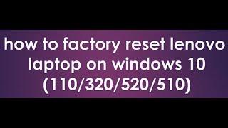 Lenovo factory reset No password needed!!! PART1 - PakVim