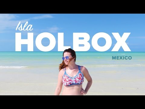 ISLA HOLBOX. The Perfect Island Getaway in Mexico.