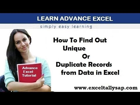 How To Find Out Unique Or Duplicate Records In Excel