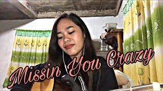 Missin You Crazy | Russ Cover