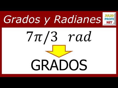 CONVERSIÓN DE RADIANES A GRADOS