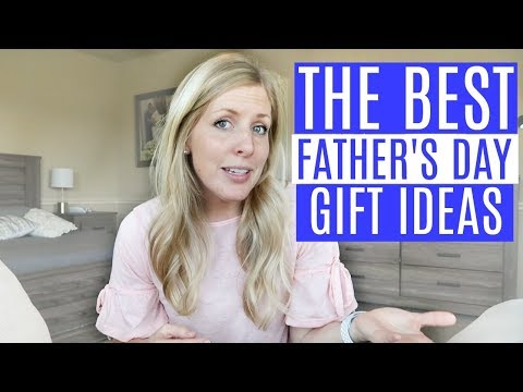 What to get DAD for Father's Day! 15 of the BEST Father's Day Gift Ideas 2018