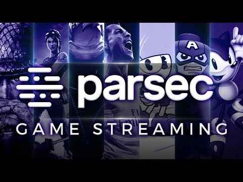 Parsec - Game Streaming In 1080p And 60fps