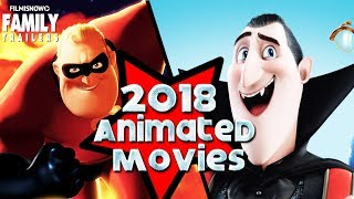 Best Animated Family Movies coming in 2018! - The Incredibles 2, Hotel Transylvania 3