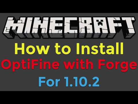 How To Install Optifine With Minecraft Forge For Minecraft 1102
