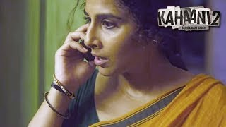 Vidya Balan Receives a Call From an Unknown Man   Kahaani 2   Arjun Rampal   HD