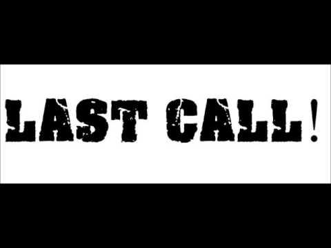 Last Call! - Friday Night