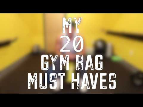 20 Gym Bag Must Haves!